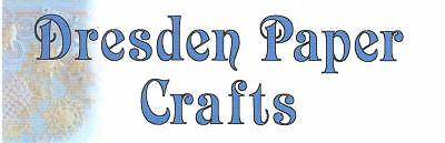 Dresden Paper Crafts